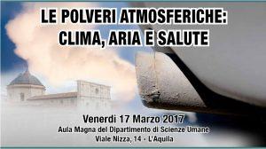 Terza Giornata Scienza e Ambiente: Le Polveri Atmosferiche @ Aula Magna Dipartimento di Scienze Umane, Università dell'Aquila | L'Aquila | Abruzzo | Italia