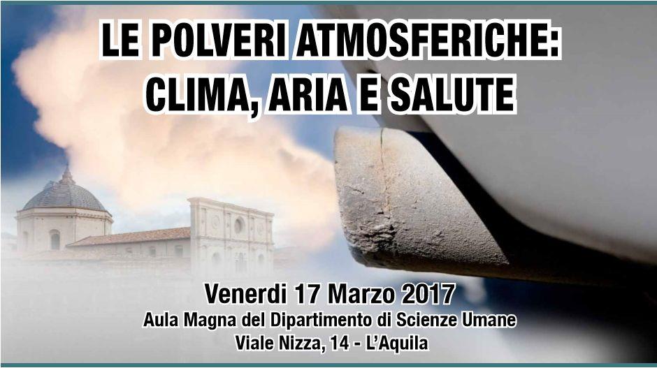Convegno sulle Polveri Atmosferiche, 17 marzo 2017