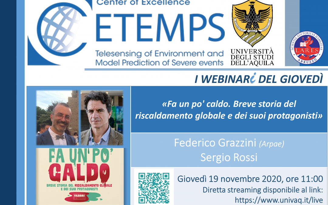 """F. Grazzini (Arpae) – S. Rossi: """"Fa un po' caldo. Breve storia del riscaldamento globale e dei suoi protagonisti."""""""